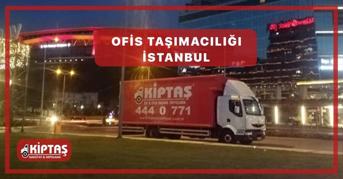 Ofis Taşımacılığı İstanbul