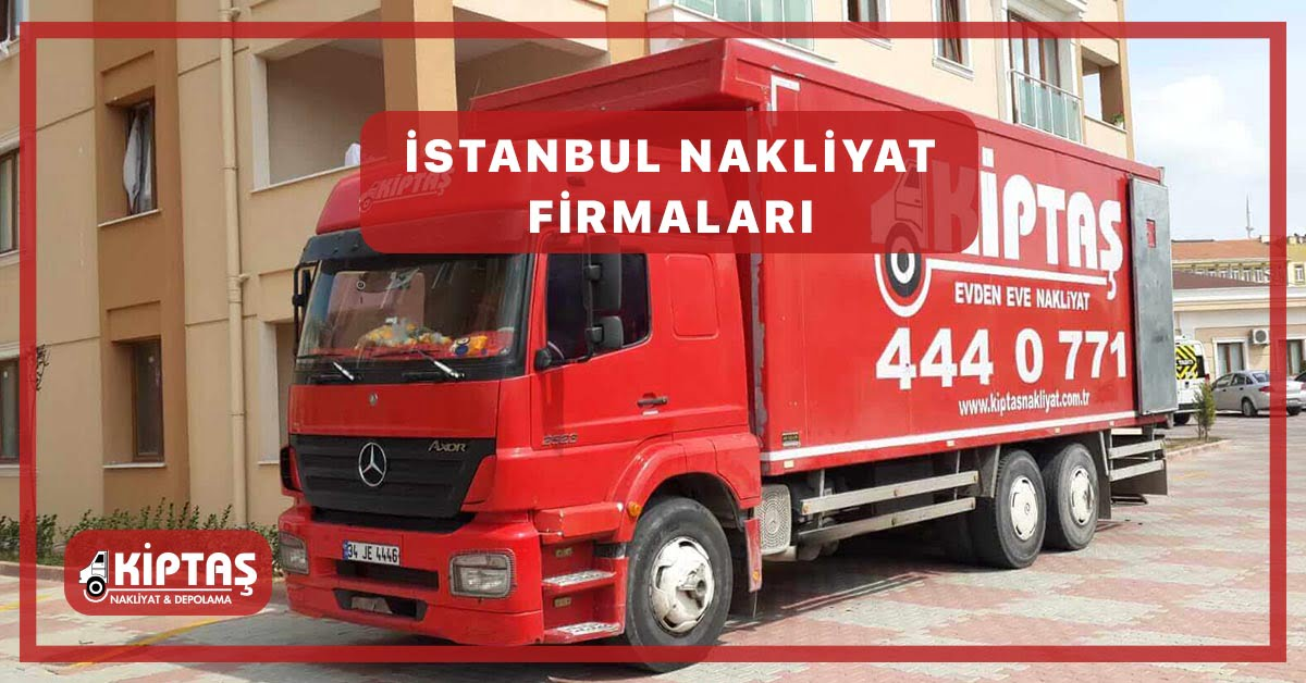 İstanbul Nakliyat Firmaları