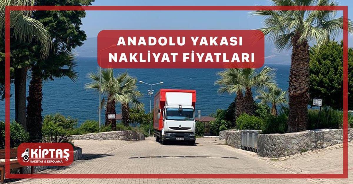 Anadolu Yakası Nakliyat Fiyatları
